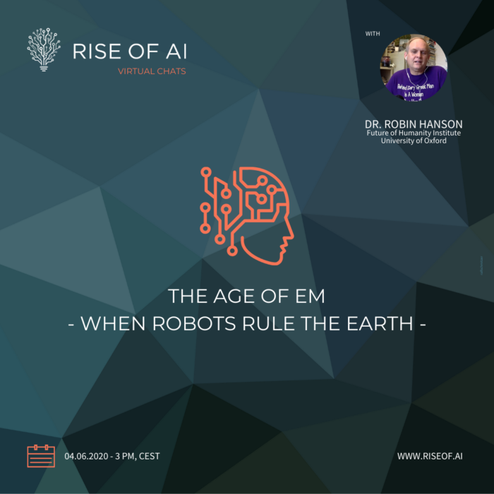 Rise of AI Virtual Chat - Robin Hanson - When Robots rule the world 1x1
